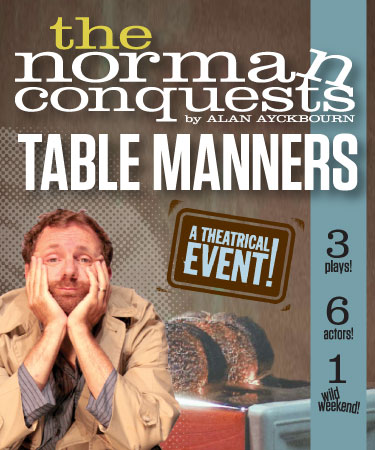 The Norman Conquests:<br>Table Manners